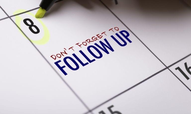 Practice Success Strategy 6:  FOLLOW UP / FOLLOW THROUGH